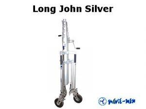 Alquiler Trípode Long John Silver