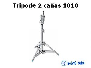 Alquiler Tripode 2 cañas 1010