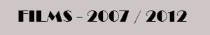 Movie-Men / TRABAJOS Films 2007-2012