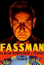 Fassman, el increíble hombre radar (2015)